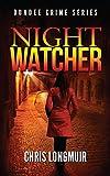 Night Watcher (Dundee Series Book 1)