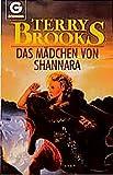 Das Mädchen von Shannara (BLA - Fantasy) - Terry Brooks