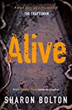 Alive by Sharon Bolton