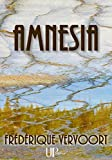 Amnesia: Thriller psychologique (French Edition)