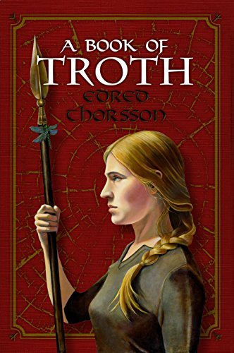 A Book of Troth by Edred Thorsson (2016-02-01)