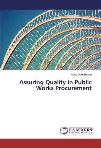 Assuring Quality in Public Works Procurement