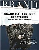Brand Management Strategies: Luxury and Mass Markets
