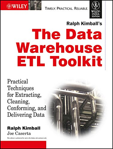 the-data-warehouse-etl-toolkit-practical-techniques-for-extracting-cleaning-conforming-and-deliverin