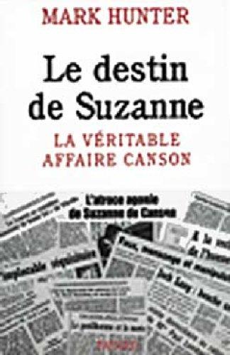 Le destin de Suzanne : La véritable affaire Canson