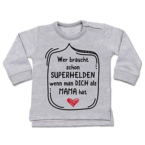 braucht Schon Superhelden wenn Man Dich als Mama hat - 6-12 Monate - Grau meliert - BZ31 - Baby Pullover ()