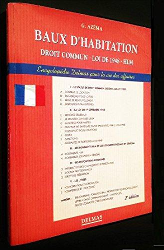 Baux d'habitation, droit commun, loi de 1948, HLM par Azema Gérard