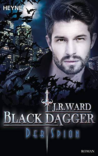 Der Spion: Black Dagger 32 - Roman Amerika 32