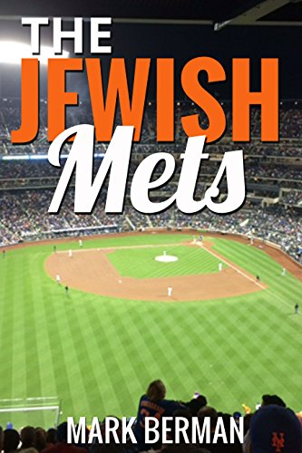 The Jewish Mets (English Edition) por Mark Berman