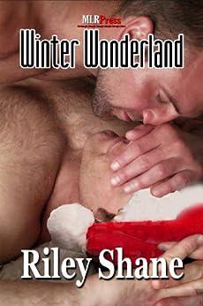 Winter Wonderland (MLR Press Story A Day For the Holidays 2011 Book 25) (English Edition) par [Shane, Riley]