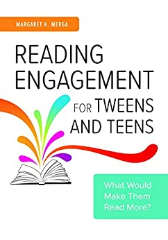 Descargar Reading Engagement for Tweens and Teens: What Would Make Them Read More? Epub