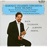 Baroque Chamber Concertos With Trumpet