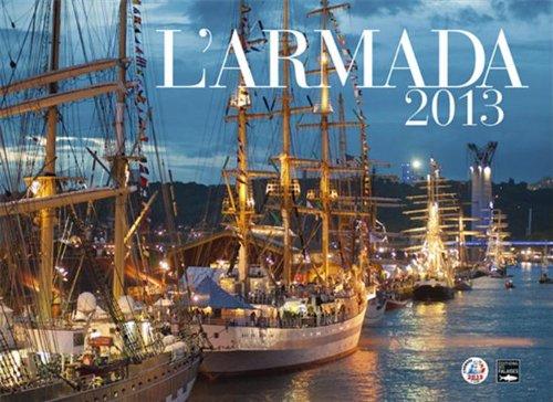 ARMADA 2013, LE LIVRE OFFICIEL (couv. ROUEN) par COLLECTIF