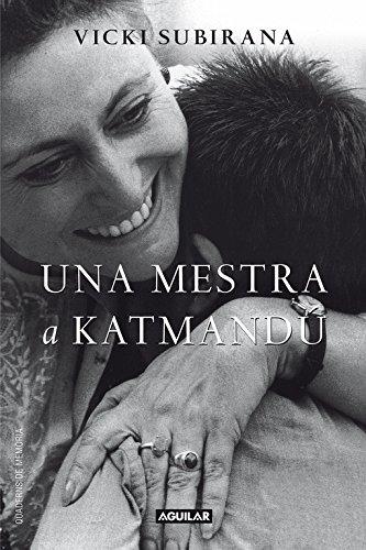 Una mestra a Katmandú (catalán) (AGUILAR, Band 718999)