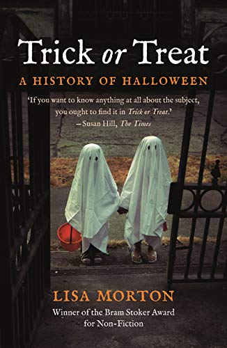 Trick or Treat: A History of Halloween (Morton Lisa Halloween)