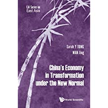 China's Economy In Transformation Under The New Normal (Eai Series on East Asia)