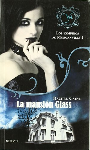 Los Vampiros de Morganville: Vampiros De Morganville 1,Los - L (Fantasia Juvenil Versatil)