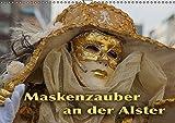 Maskenzauber an der Alster (Wandkalender 2016 DIN A3 quer): Ein jährlich wiederkehrendes Ereignis in Hamburg (Geburtstagskalender, 14 Seiten) (CALVENDO Kunst)