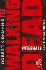 The Walking Dead - Edition intégrale par Kirkman