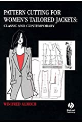 Pattern Cutting for Women's Tailored Jackets: Classic and Contemporary Hardcover