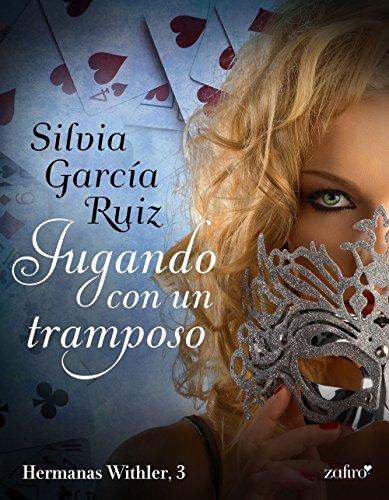 Jugando con un tramposo (Regencia nº 1) por Silvia García Ruiz