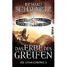 Das Erbe des Greifen: Die Lytar-Chronik 2 (German Edition)