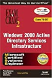 MCSE Windows 2000 Active Directory Services Infrastructure E (Exam Cram 2)