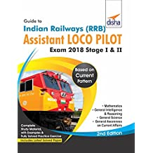 Guide to Indian Railways (RRB) Assistant Loco Pilot Exam 2018 Stage I & II