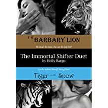 The Immortal Shifter Duet: The Barbary Lion AND Tiger in the Snow