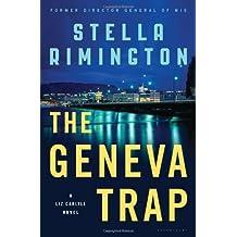 The Geneva Trap: A Liz Carlyle novel (Liz Carlyle Novels) by Stella Rimington (2012-10-02)