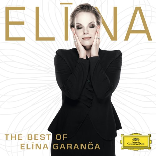 The Best Of Elina Garanca