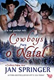 Cowboys para o Natal (Portuguese Edition)