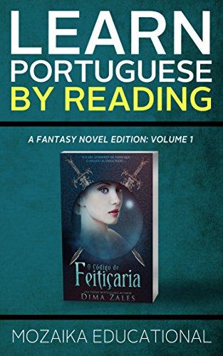 Learn Portuguese: By Reading Fantasy (Aprenda português com romances fantasia Livro 1) (Portuguese Edition)