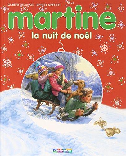 Martine : La nuit de Noël