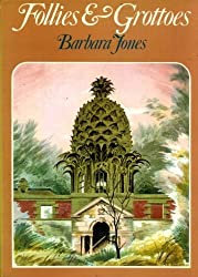 Follies and Grottoes (Art & Architecture) by Barbara Jones (1974-11-18)