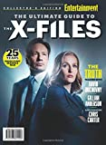 ENTERTAINMENT WEEKLY The Ultimate Guide to The X-Files: 25 Years - Inside Every Season & Film
