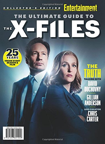 ENTERTAINMENT WEEKLY The Ultimate Guide to The X-Files: 25 Years - Inside Every Season & Film por The Editors of Entertainment Weekly