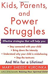 (Kids, Parents, and Power Struggles: Winning for a Lifetime (Quill)) By Kurcinka, Mary Sheedy (Author) Paperback on 20-Feb-2001