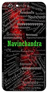 Navinchandra (Same As Navendu) Name & Sign Printed All over customize & Personalized!! Protective back cover for your Smart Phone : Xiaomi Redmi Note Prime