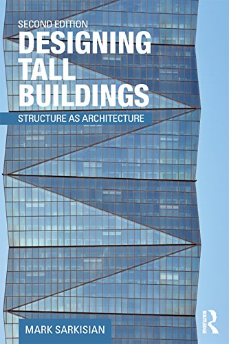 Structural Steel Frame (Designing Tall Buildings: Structure as Architecture (English Edition))