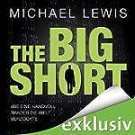 The Big Short: Wie eine Handvoll Trad...