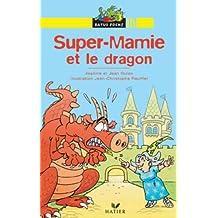 Super-Mamie et le Dragon