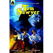 The Adventures of Tom Sawyer: The Graphic Novel (Campfire Graphic Novels)