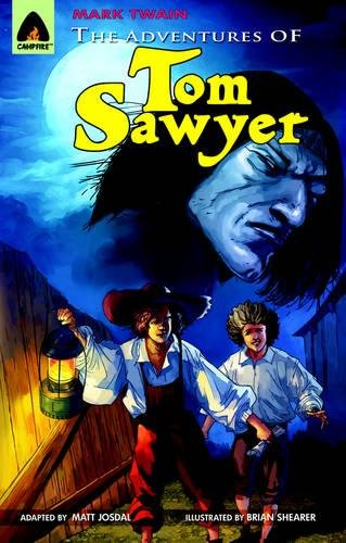 The Adventures Of Tom Sawyer The Graphic Novel Campfire Graphic Novels