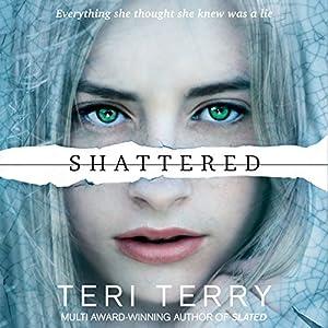 Shattered: Slated Trilogy, Book 3