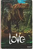 I dinosauri. Love: 4