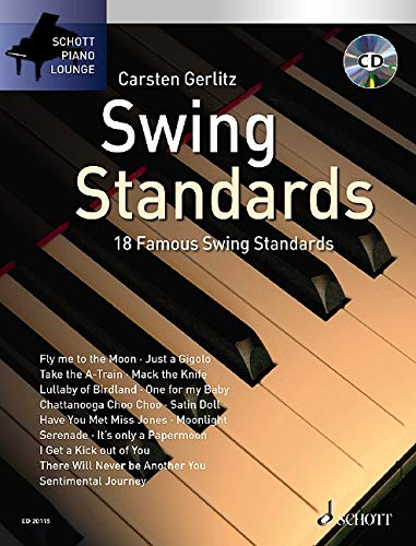 Swing Standards: 18 bekannte Melodien. Klavier. Ausgabe mit Online-Audiodatei.: 18 Well Known Standards from the Great Era of Swing, from Glenn Millar to Duke Ellington (Schott Piano Lounge)