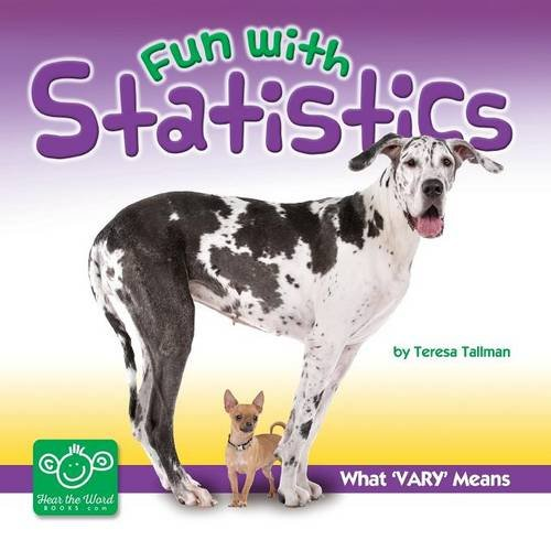 Fun With Statistics: What Vary Means (Hear the Word: Fun With Statistics)