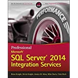 Professional Microsoft SQL Server 2014 Integration Services (Wrox Programmer to Programmer) by Brian Knight (2014-04-21)