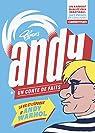 Andy : Un conte de faits par Typex